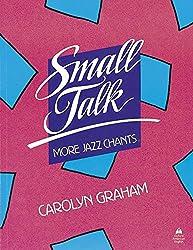 SMALL TALK. More jazz chants eleve