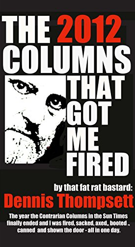 the-2012-columns-that-got-me-fired-the-year-the-contrarian-columns-in-the-sun-times-finally-ended-an