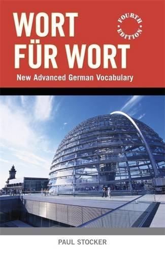 Wort für Wort: New Advanced German Vocabulary