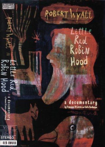 Little Red Robin Hood: A Documentary -