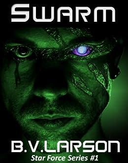 Swarm (Star Force Series Book 1) (English Edition) par [Larson, B. V.]