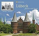Lübeck - gestern und heute - Ole Nissen