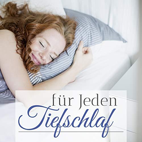 Tiefschlaf für Jeden - Einschlaf Meditation Musik zum Loslassen und gesund durch die Nacht Schlafen -