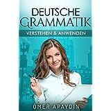 Deutsche Grammatik: verstehen & anwenden