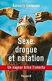 Image de Sexe, drogue et natation : Un nageur brise l'omerta (Documents)