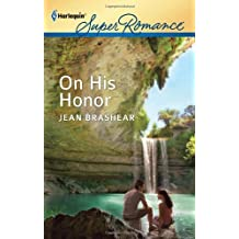 On His Honor by Jean Brashear (2012-04-03)