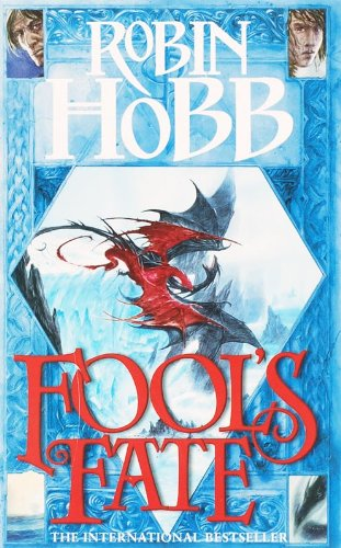 Fool's Fate (The Tawny Man Trilogy, Book 3): Book Three of the Tawny Man: 3/3