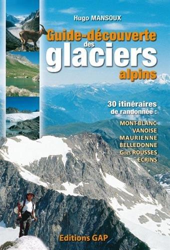 GUIDE DECOUV.GLACIERS ALPINS