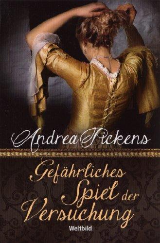 Gefährliches Spiel der Versuchung - Andrea Pickens
