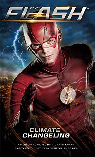 The Flash: Climate Changeling (English Edition) eBook: Richard ...