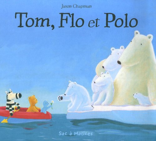 TOM, FLO ET POLO (-)