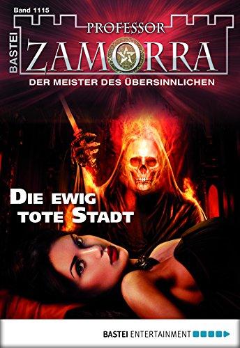 professor-zamorra-folge-1115-die-ewig-tote-stadt-german-edition