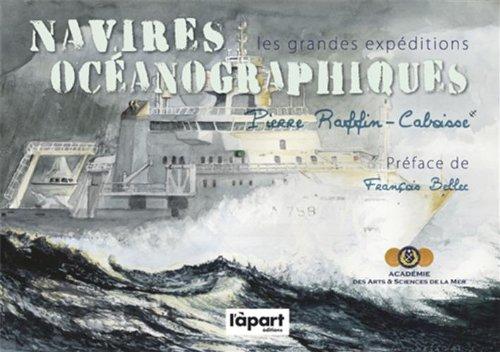 NAVIRES OCEANOGRAPHIQUES, DE BOUGAINVILLE A NOS JOURS