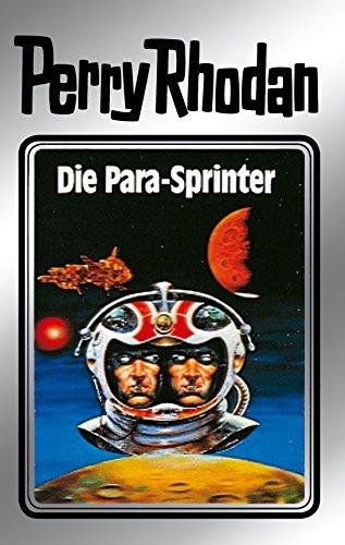 Perry Rhodan 24: Die Para-Sprinter (Silberband): 4. Band des Zyklus