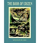 (THE BOOK OF URIZEN: A FACSIMILE IN FULL COLOR) BY Blake, William(Author)Paperback on (07 , 1997)