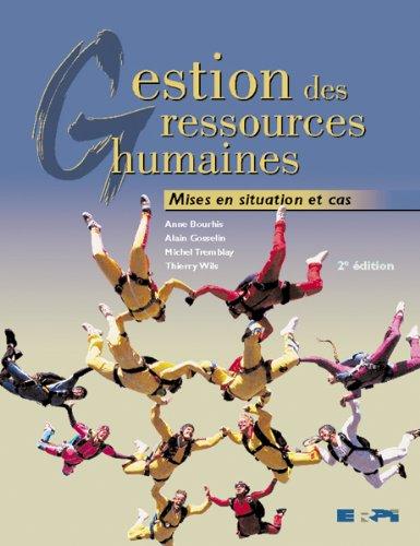 Gestion des ressources humaines : Mise en situation et cas