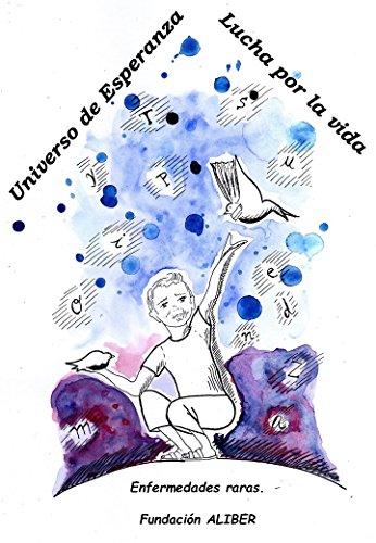 Universo de esperanza. lucha por la vida por El poder de las letras escritores independientes
