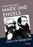 Marx und Engels: Nicht nur für AnfängerInnen (Geschichte des Widerstands)