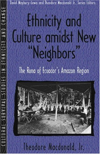 Ethnicity-and-Culture-Amidst-New-Neighbors-The-Runa-of-Ecuadors-Amazon-Region-Part-of-the-Cultural-Survival-Studies-in-Ethnicity-and-Change-Serie