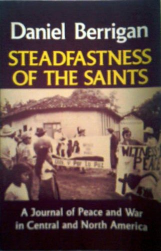 Steadfastness of the Saints: Journal of Peace and War in Central and North America