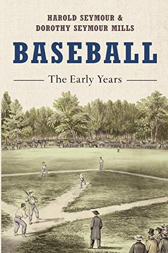 Baseball-oxfords (Baseball: The Early Years (Oxford Paperbacks))