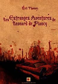 Les Estranges Aventures de Léonard de Plancy par Neil Thomas