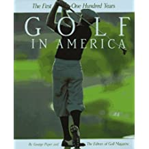 Golf in America by Peper, George (1994) Hardcover