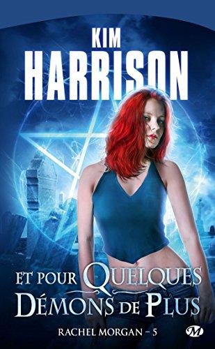 Rachel Morgan, T5 : Et pour quelques démons de plus par Kim Harrison
