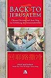 Back to Jerusalem: Chinas Christen auf dem Weg zur Erfüllung des Missionsbefehls - Paul Hattaway