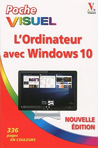 Poche visuel L'Ordinateur avec Windows 10, 2e dition
