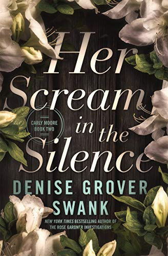 Her Scream in the Silence: Carly Moore #2 (English Edition)