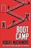 boot camp book 2 rock war by robert muchamore 2016 09 15
