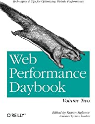Web Performance Daybook Volume 2: Techniques and Tips for Optimizing Web Site Performance by Stoyan Stefanov (2012-06-30)