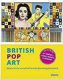 BRITISH POP ART: Meisterwerke massenhaft aus der Sammlung Heinz Beck. Special Guest: Sgt. Pepper's Lonely Hearts Club Band