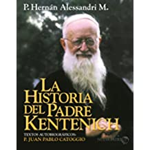 La Historia del P. Kentenich
