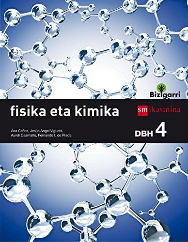 Fisika eta kimika. DBH 4. Bizigarri - 9788498554601