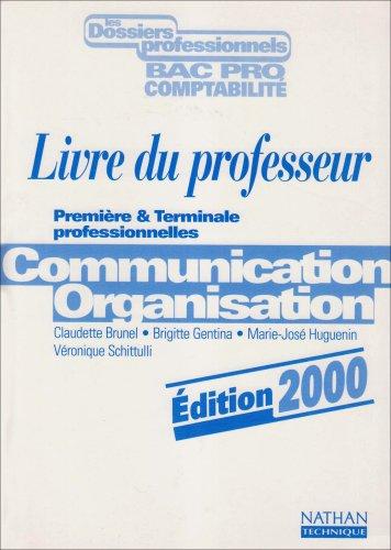 Communication, organisation, 1re, terminale pro, professeur, 2000