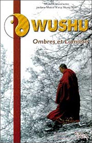 Wushu : Ombres et lumières