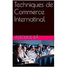 Techniques de Commerce International (French Edition)