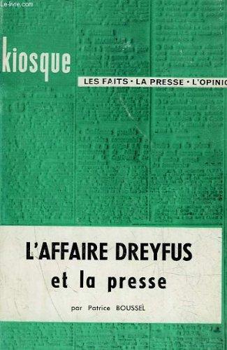 l-39-affaire-dreyfus-et-la-presse