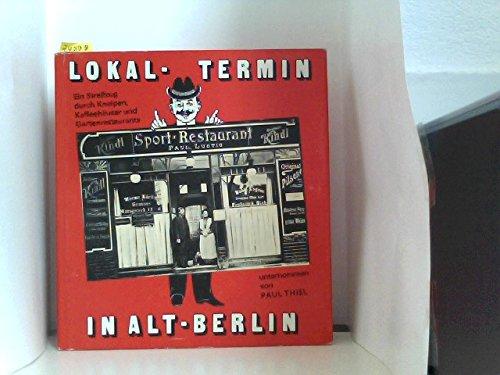 lokal-termin-in-alt-berlin-ein-streifzug-durch-kneipen-kaffeehauser-und-gartenrestaurants