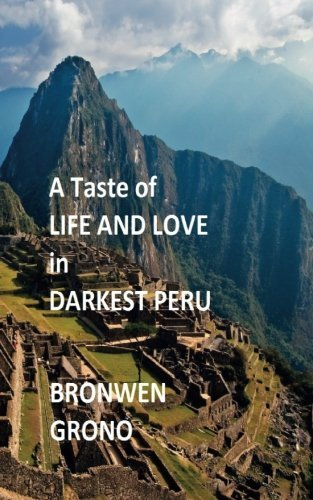 Life and Love in Darkest Peru
