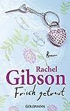Frisch getraut (Die 'Girlfriend'-Reihe, Band 2) - Rachel Gibson