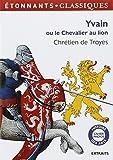 Yvain ou le Chevalier au lion by Chretien de Troyes (2012-08-24) - Editions Flammarion - 24/08/2012