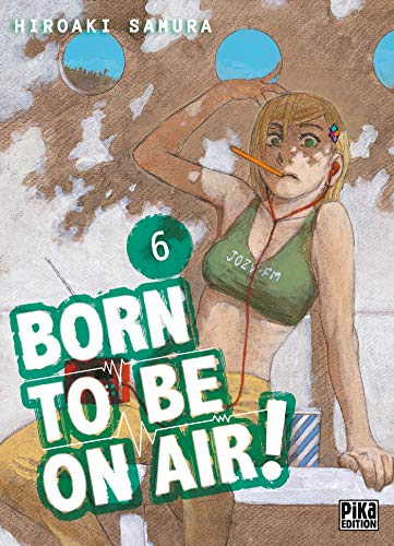 Born to be on air! Edition simple Tome 6