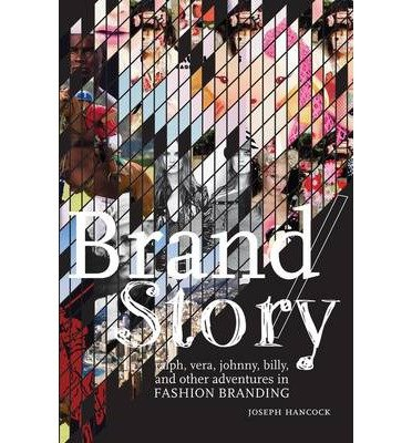 -brand-story-ralph-vera-johnny-billy-and-other-adventures-in-fashion-branding-by-hancock-joseph-auth