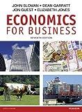 Economics for Business plus MyEconLab (Pear05) - John Sloman, Dean Garratt, Jon Guest, Elizabeth Jones