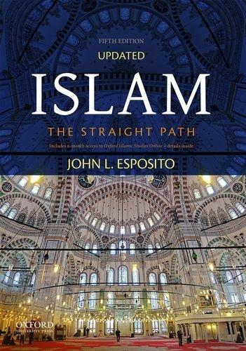 Islam: The Straight Path by John L. Esposito (2016-04-15)