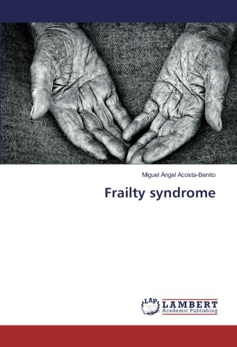 Frailty syndrome (Benito Angel Miguel)