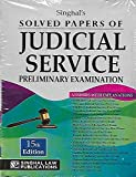 Singhal's Solved Papers of Judicial Service Preliminary Examination